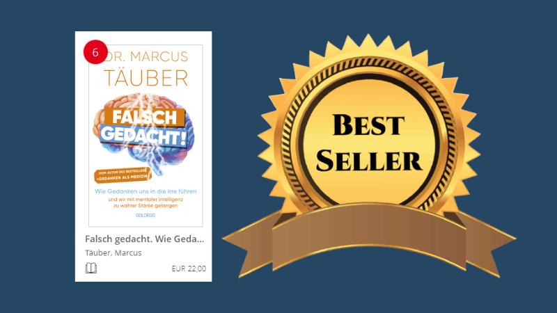 Das neue Bestsellerbuch von Dr. Marcus Täuber - Neurobiologe und Keynotespeaker.